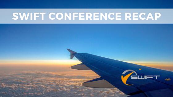 Recap: SWIFT Conference